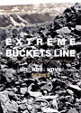 Extreme Buckets Line 2014